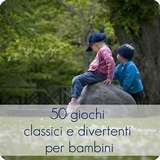 giochi da cortile per bambini 50 giochi classici e divertenti per bambini babygreen