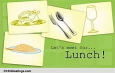 Lunch Invitation Message An Invitation For Lunch Free Business Amp Formal Ecards
