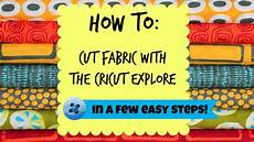 fabric crafts cricut how to cut fabric with the cricut