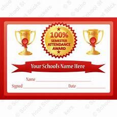 100 Attendance Certificate Template 100 Semester Attendance Certificates School Stickers