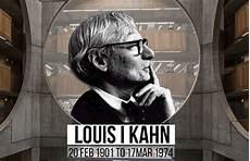Louis Kahn Silence And Light Louis I Kahn The Mystic Behind Silence And Light Rtf