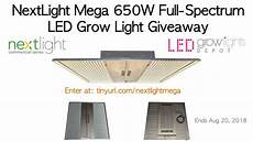 Led Grow Light Giveaway Nextlight Mega 650w Full Spectrum Led Grow Light Giveaway