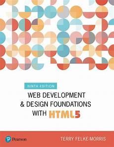 Web Development Design Foundations With Html5 Web Development And Design Foundations With Html5 Ebooks