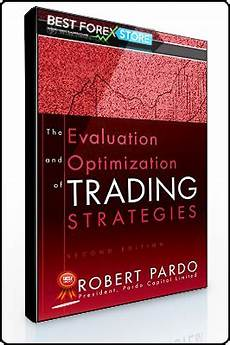 Design Testing And Optimization Of Trading Systems Robert Pardo The Evaluation And Optimization Of Trading