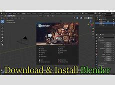 How to download and install Blender 2.8   [ Free 3D