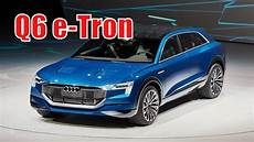 2020 audi q6 2020 audi q6 e redesign release date price the