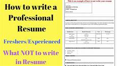 How To Do The Perfect Resume How To Write A Perfect Resume Tips For Freshers
