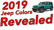 2019 jeep paint colors 2019 jeep colors revealed s new s leaving