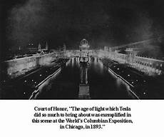 Tesla Lights Up World Fair World S Fair The Imperial White City Chicago 1893
