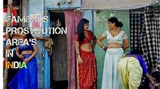 List Of Red Light Area In Telangana 5 Fameous Prostitution Area In India Biggest Red Light