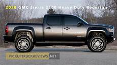 when will 2020 gmc 2500 be available 2020 gmc 2500 heavy duty redesign