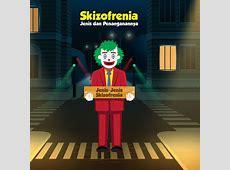 Skizofrenia, Jenis dan Penanganannya   Indonesia Baik