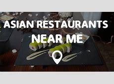 ASIAN RESTAURANTS NEAR ME  Points Near Me