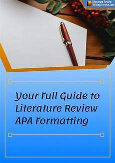 Apa Theme How To Write Literature Review Apa Style Free Samples