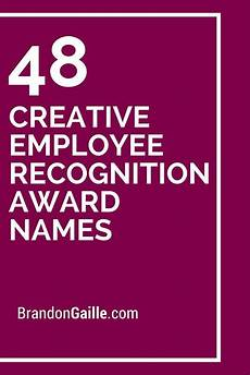 Funny Award Titles For Employees 49 Creative Employee Recognition Award Names Employee