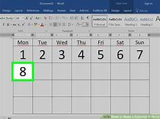 How To Make A Monthly Calendar In Word How To Make A Calendar In Word With Pictures Wikihow