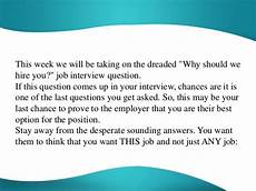 How To Answer Why Should We Hire You Why Should We Hire You Over The Others Waiting To Be