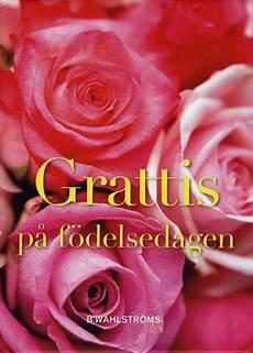 grattis pa födelsedagen grattis p 229 f 246 delsedagen innbundet tanum nettbokhandel