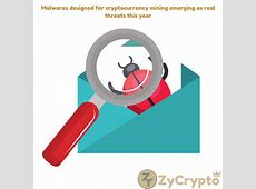 Malwares Designed for Cryptocurrency Mining Emerging as