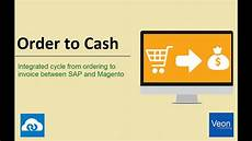 Order To Cash Sap Magento Integrated Order To Cash Cycle Youtube