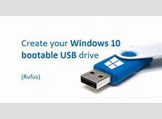 How to create a Windows 10 bootable USB device using Rufus