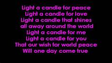 Will You Light My Candle Karaoke Light A Candle For Peace With Lyrics On Screen Youtube