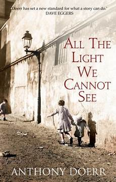 All The Light We Cannot See Characters Historical Fiction Daily Mail Online