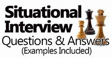 Situational Interview Questions And Answers Situational Interview Questions And Answers Examples