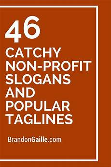 Catchy Fundraising Phrases 75 Catchy Non Profit Slogans And Popular Taglines