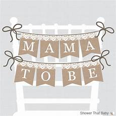 Baby Shower Banner Burlap And Lace Baby Shower Chair Banner Printable Mama To Be