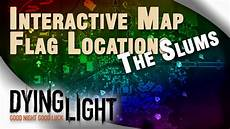 Dying Light Flags Reward Dying Light Interactive Map All Flag Locations The