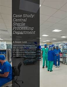 Central Sterile Case Study Central Sterile Processing Department By Array