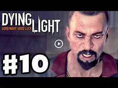 Dying Light Walkthrough Part 10 Dying Light Gameplay Walkthrough Part 10 The Pit Pc