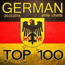Mnet Chart Top 100 German Top 100 Single Charts 24 03 2014 Cd1 Mp3