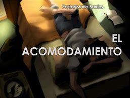 Image result for acomodamienro