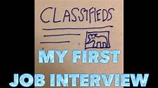 My First Interview My First Job Interview Youtube