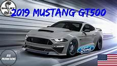 2019 ford gt500 specs 2019 ford mustang shelby gt500 specs