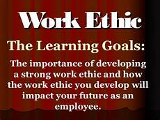 Your Work Ethic Work Ethic