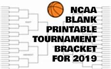 Blank March Madness Bracket Blank Ncaa Tournament Bracket For March Madness 2019