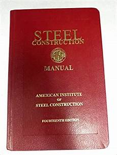 Steel Construction Manual 14th Edition Pdf Aisc Steel Tables Pdf Brokeasshome Com
