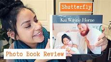 Shutterfly Customer Service A True Review Shutterfly 8x11 Photo Book Review Had