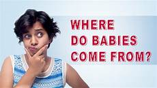 Where Do Babies Come From India Reacts Where Do Babies Come From Youtube