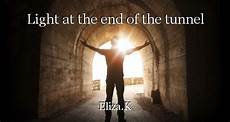 Light At The End Of The Tunnel Book Pdf Light At The End Of The Tunnel Chapter 8 Book By Eliza K