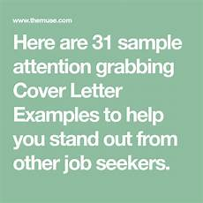Attention Grabbing Cover Letter How To Start A Cover Letter 31 Attention Grabbing