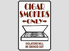 Cigar Smokers Only Sign @ Car Stickers Decals