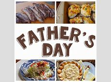Father's Day Dinner Menu Ideas   Mel and Boys Kitchen
