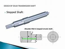 Design Of Shaft Ppt Design Of Solid Transmission Shaft