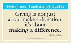 Catchy Fundraising Phrases Giving And Fundraising Quotes Charity And Donation Sayings