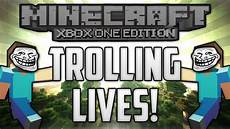minecraft xbox one edition trolling lives