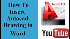 In Words How To Insert Autocad Drawing In Word Document Youtube